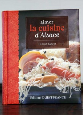 Aimer la cuisine d'Alsace