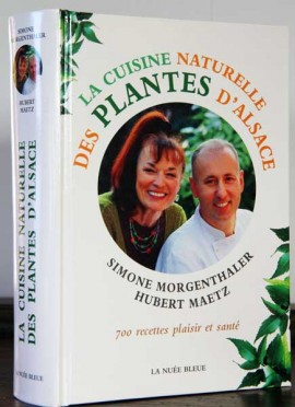La Cuisine Naturelle des plantes d'Alsace